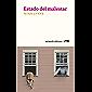 Estado del malestar (Spanish Edition)
