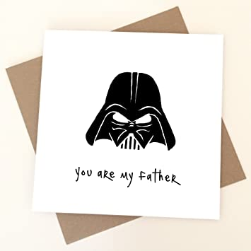 Dad You Are My Father Birthday Card Darth Vader Star Wars