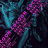 Cocoon Ibiza: Mixed By Dana Ruh