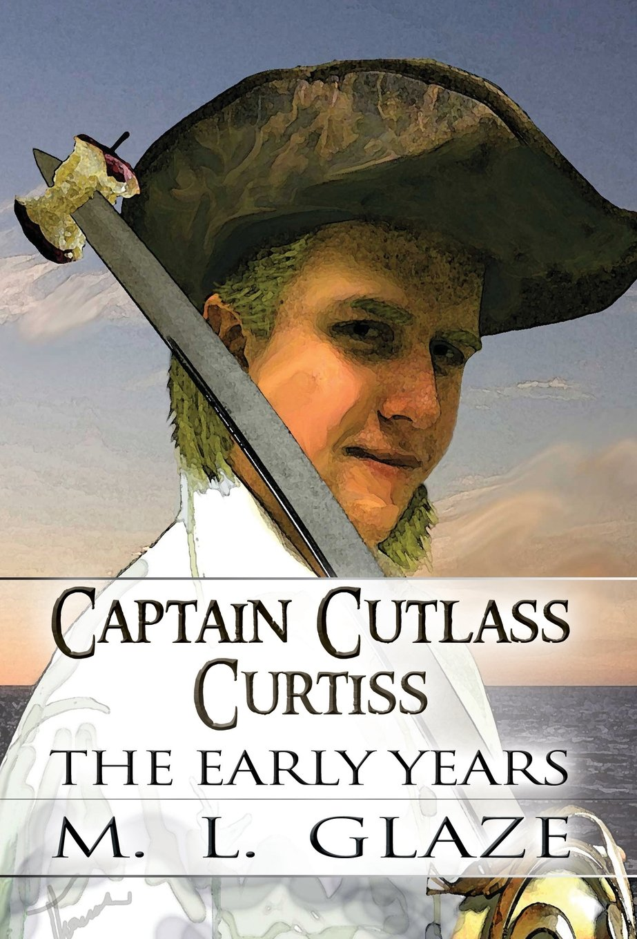 Captain Cutlass Curtiss: The Early Years pdf epub