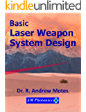 Basic Laser Weapon System Design