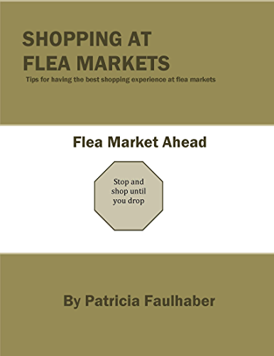 Shopping at Flea Markets: Tips for having the best shopping experience at flea markets