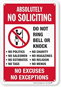"""SmartSign Absolutely No Soliciting Sign, No Excuses, No Exceptions Do Not Ring Bell Or Knock Sign 
