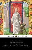 The Cistercian World: Monastic Writings of the Twelfth Century