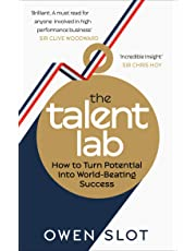 The Talent Lab: How to Turn Potential Into World-Beating Success