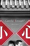 Careful Enough