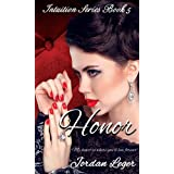 Honor: Erotic Romance Book 5 (Intuition Series)