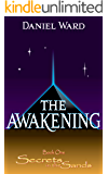 The Awakening: Secrets in The Sands: Book One