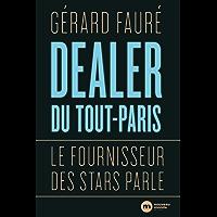 Dealer du Tout-Paris: Le fournisseur des stars parle (DOCUMENTS)