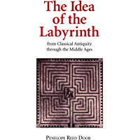 The Idea of the Labyrinth from Classical Antiquity through the Middle Ages (English Edition)