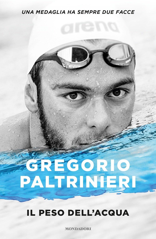 Amazonit Il Peso Dellacqua Gregorio Paltrinieri Libri