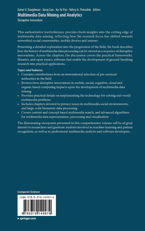Multimedia Data Mining and Analytics: Disruptive Innovation by Springer