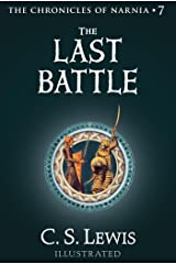 The Last Battle (Chronicles of Narnia Book 7) Kindle Edition
