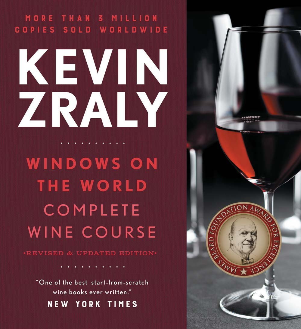 Kevin Zraly Windows on the World Complete Wine Course 2017: Amazon.co.uk:  Kevin Zraly: 9781454921066: Books