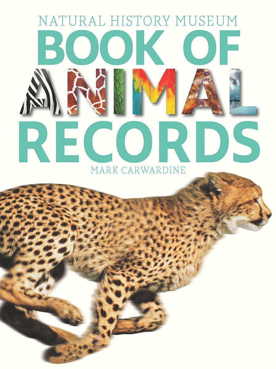 Natural History Museum Book of Animal Records: Mark Carwardine ...
