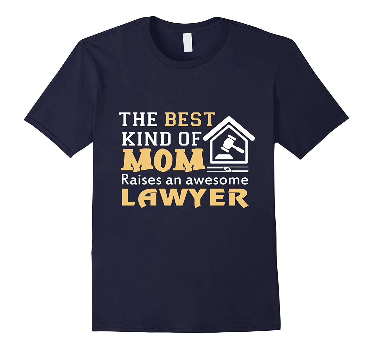 Proud Mom of Lawyer Funny T shirt for Mother Love SonBoys-TH