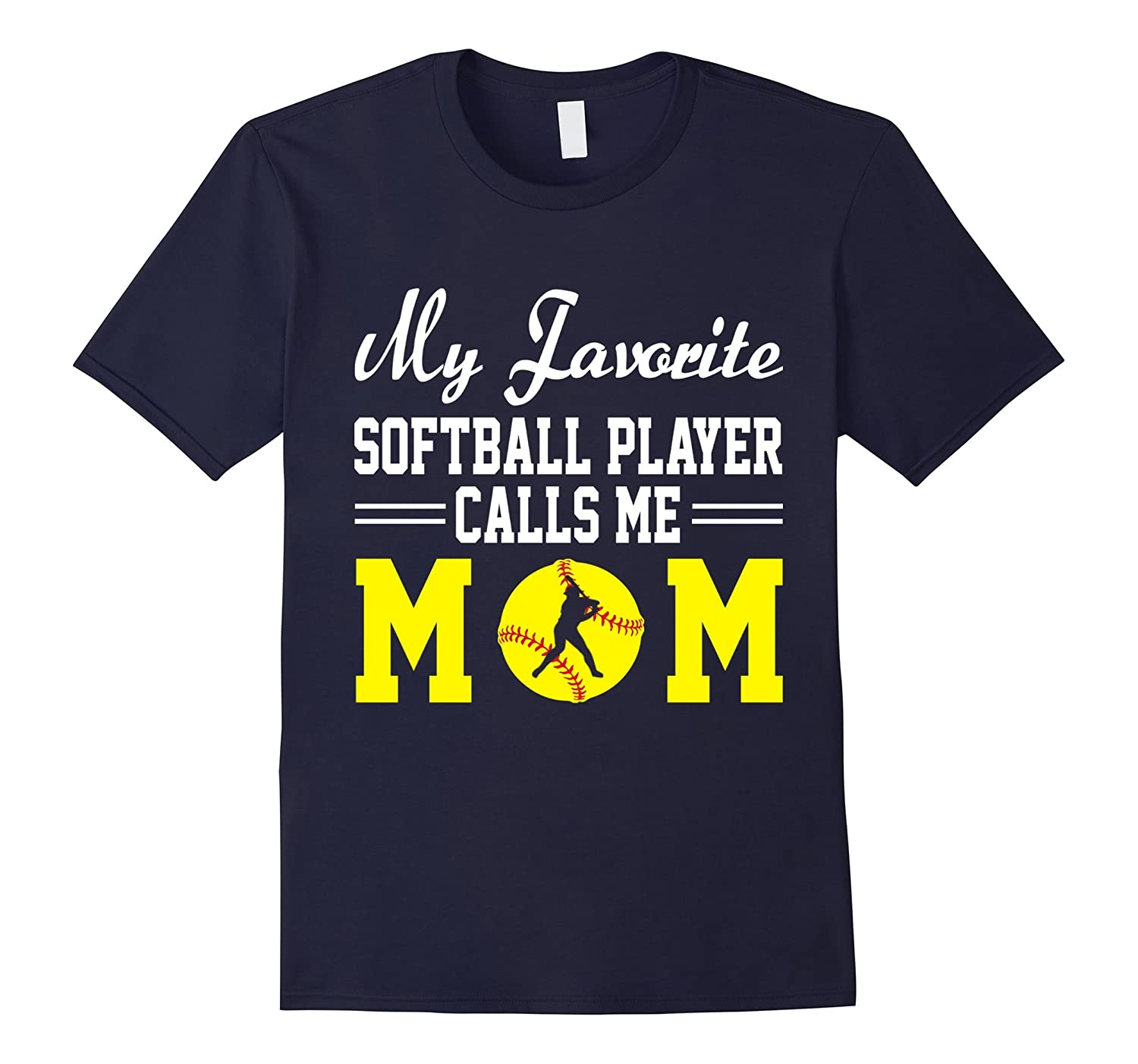 My Favorite Softball Player Calls Me Mom Funny Shirt Gift-Vaci
