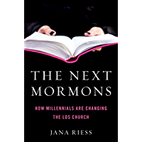 The Next Mormons: How Millennials Are Changing the LDS Church