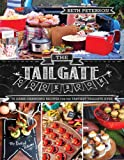 The Tailgate Cookbook: 75 Game-changing Recipes for the Tastiest Tailgate Ever