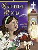 Catherine's Pascha