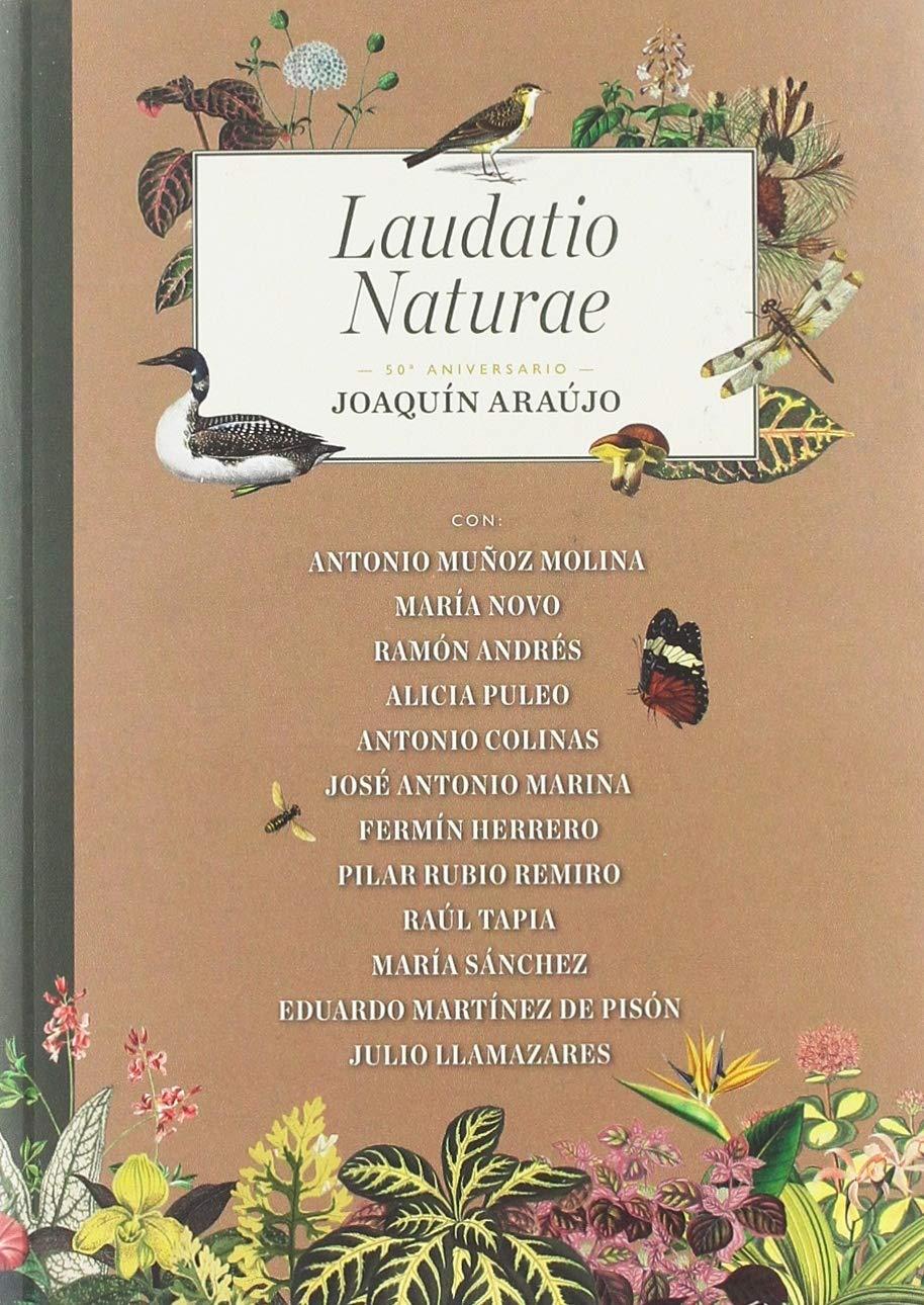 Laudatio Naturae, de Joaquín Araujo
