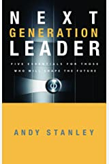 Next Generation Leader: 5 Essentials for Those Who Will Shape the Future Hardcover