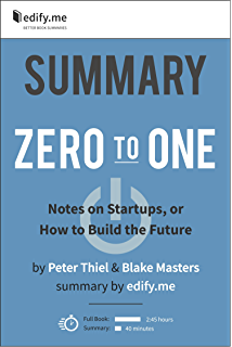 Amazon zero to one notes on startups or how to build the summary of zero to one by peter thiel blake masters 2 fandeluxe Choice Image