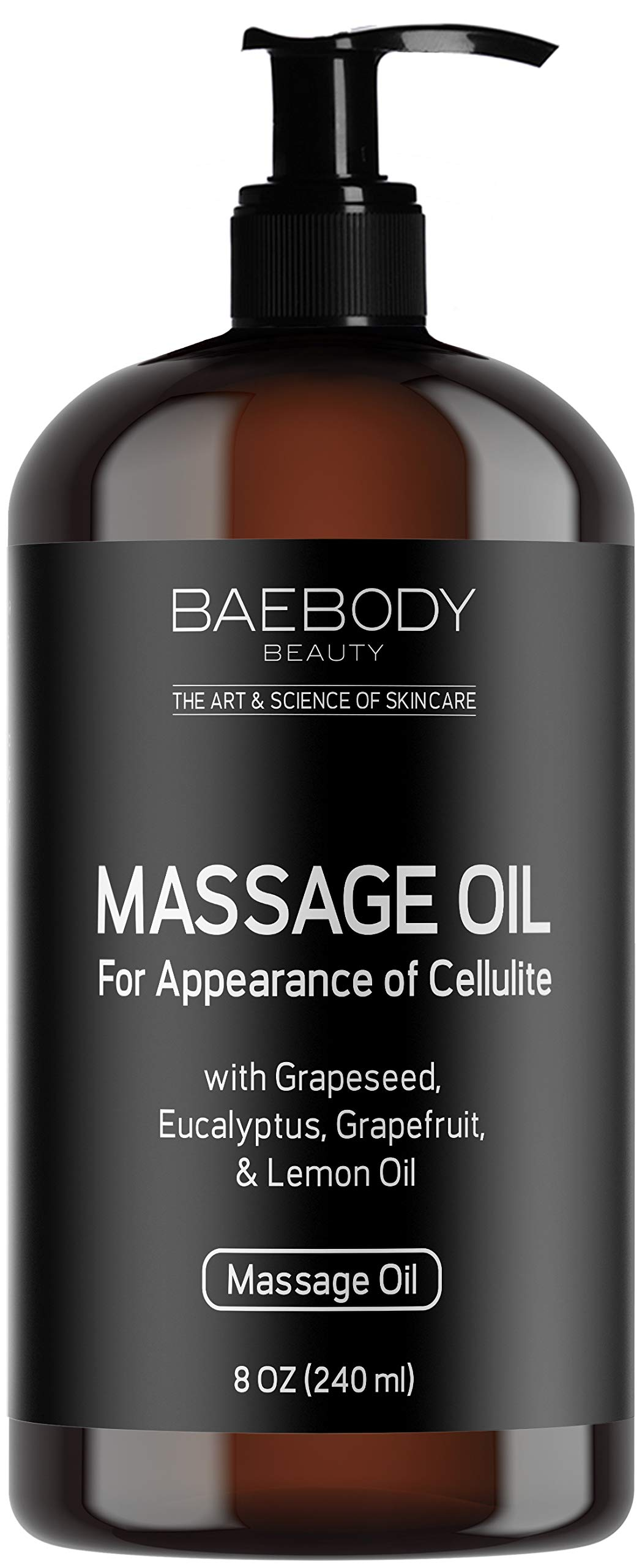 Baebody Massage Oil - Fight the Appearance of Cellulite - with Grapeseed Oil, Eucalyptus Oil, Lemon Oil, and Grapefruit Oil, Penetrates Deeper than Cream, 8 OZ