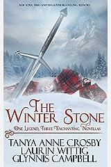 The Winter Stone: One Legend, Three Enchanting Novellas Paperback