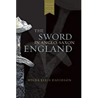 The Sword in Anglo-Saxon England: Its Archaeology and