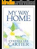 My Way Home (St.Gabriel Series Book 1) (The St. Gabriel Series)
