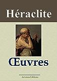 Héraclite : Oeuvres - Arvensa Editions - Annotées et illustrées