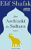 Der Architekt des Sultans (German Edition)