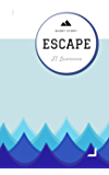 Escape: A Short Story (Sticky Fingers Book 12)