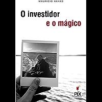O investidor e o mágico