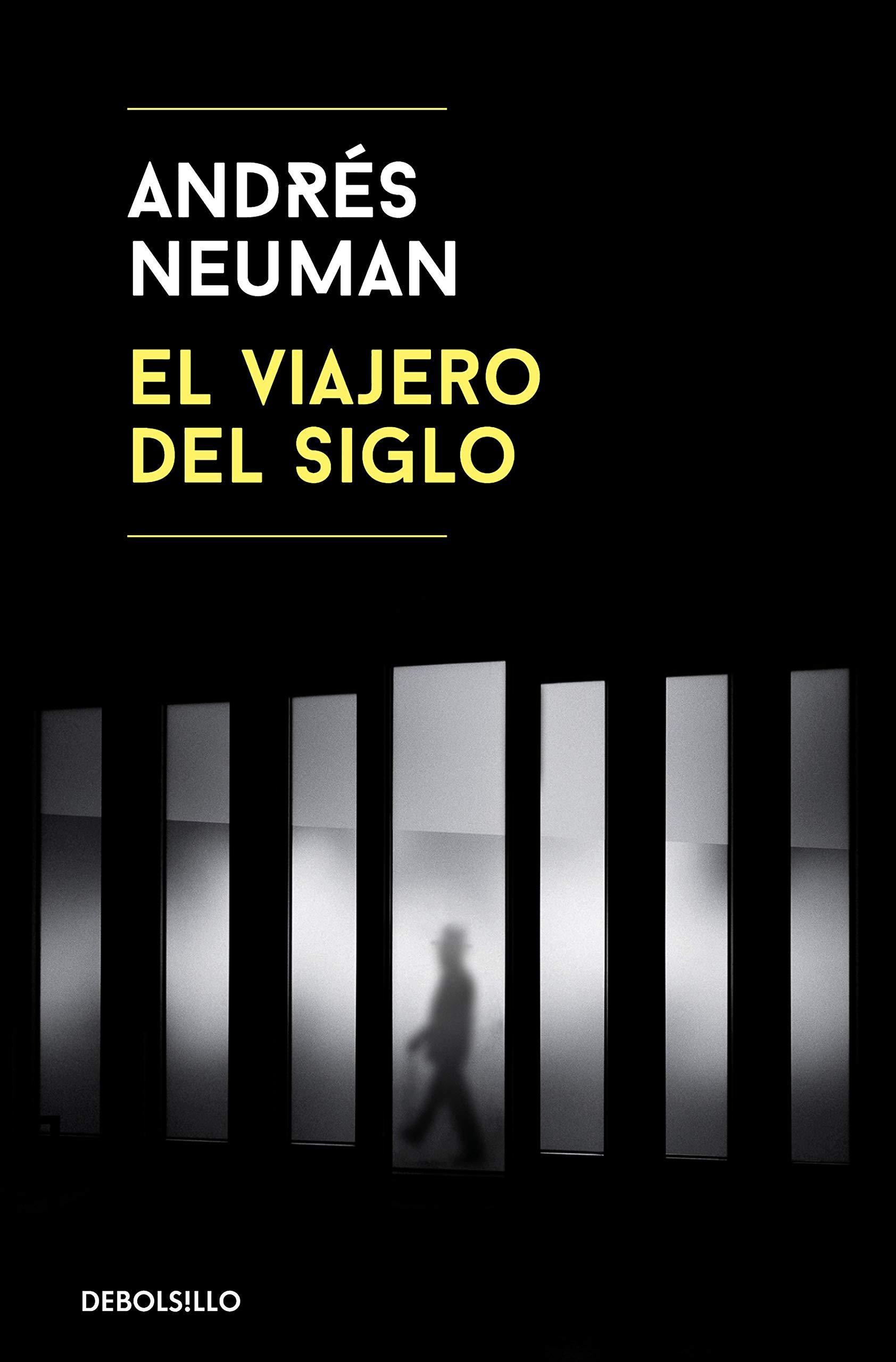 El viajero del siglo (Best Seller): Amazon.es: Neuman, Andrés: Libros