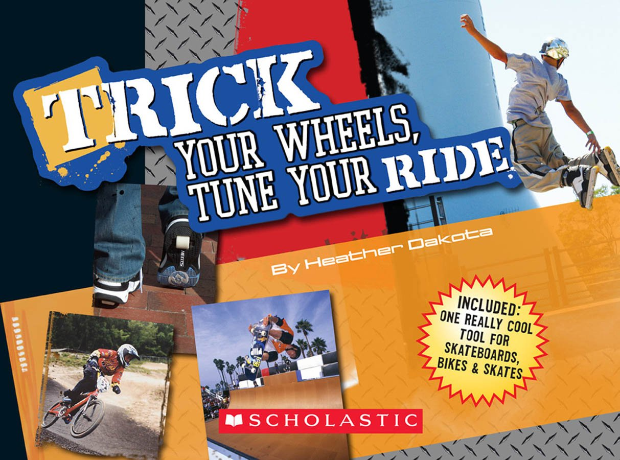 Trick Your Wheels, Tune Your Ride