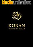 Koran. Der Heilige Qur-ân: Arabisch / Deutsch