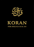 Koran. Der Heilige Qur-ân: Arabisch / Deutsch (German Edition)