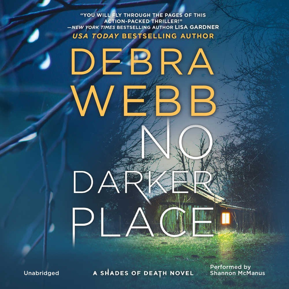 No Darker Place (shades Of Death Series, Book 1): Debra Webb:  9781470848606: Amazon: Books
