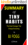 Summary of Tiny Habits The Small Changes That Change Everything  By BJ Fogg