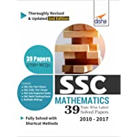 SSC Mathematics Topic-Wise Latest 39 Solved Papers (2010-2017)