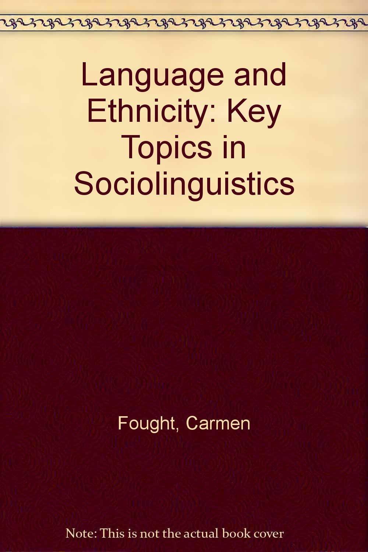 Download Language and Ethnicity: Key Topics in Sociolinguistics ebook