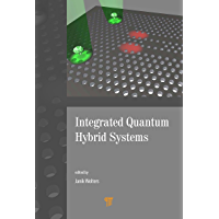 Integrated Quantum Hybrid Systems (English Edition)