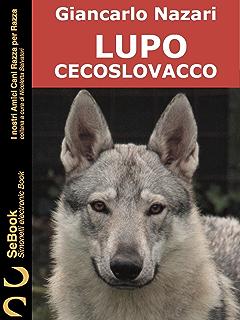 Il Cane Lupo Cecoslovacco Manuale Operativo Ebook Antonio