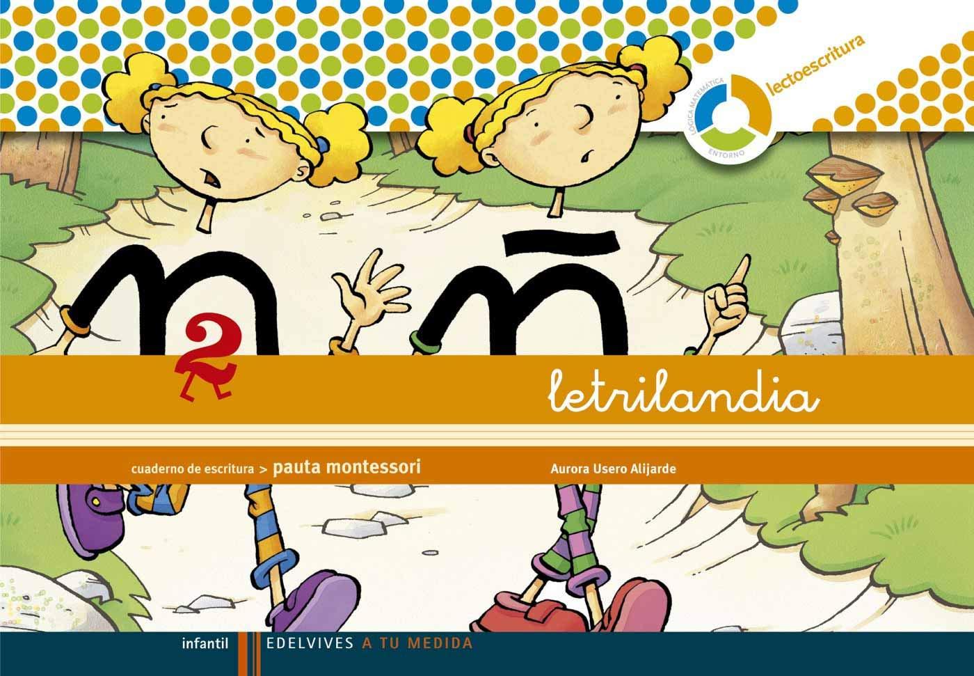 Letrilandia Lectoescritura Cuaderno 2 De Escritura Pauta Montessori A Tu Medida Entorno Lógica Matemática 9788426371409 Amazon Es Usero Alijarde Aurora Libros