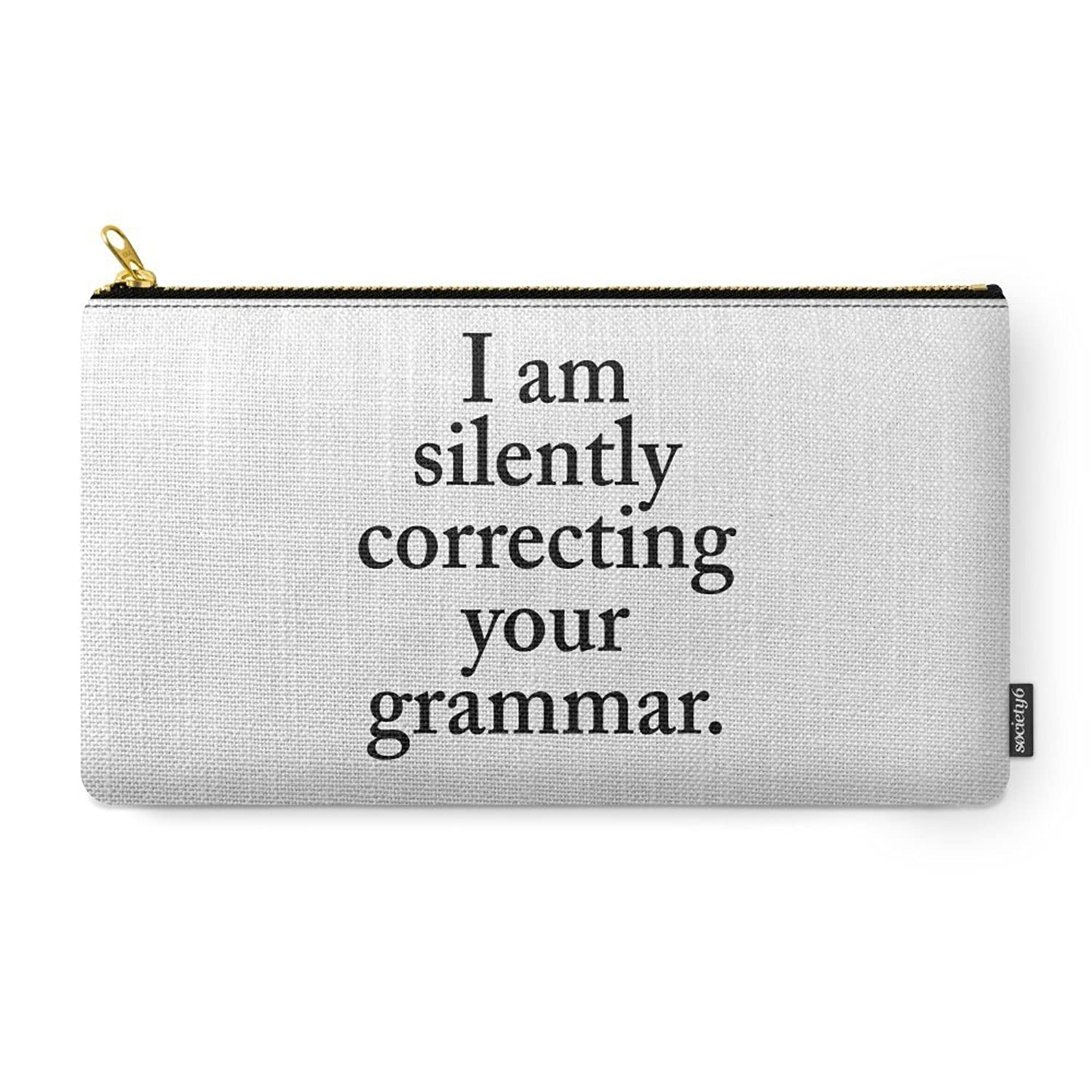Society6 I Am Silently Correcting Your Grammar Carry-All Pouch