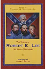 Maxims of Robert E. Lee for Young Gentlemen, The Paperback