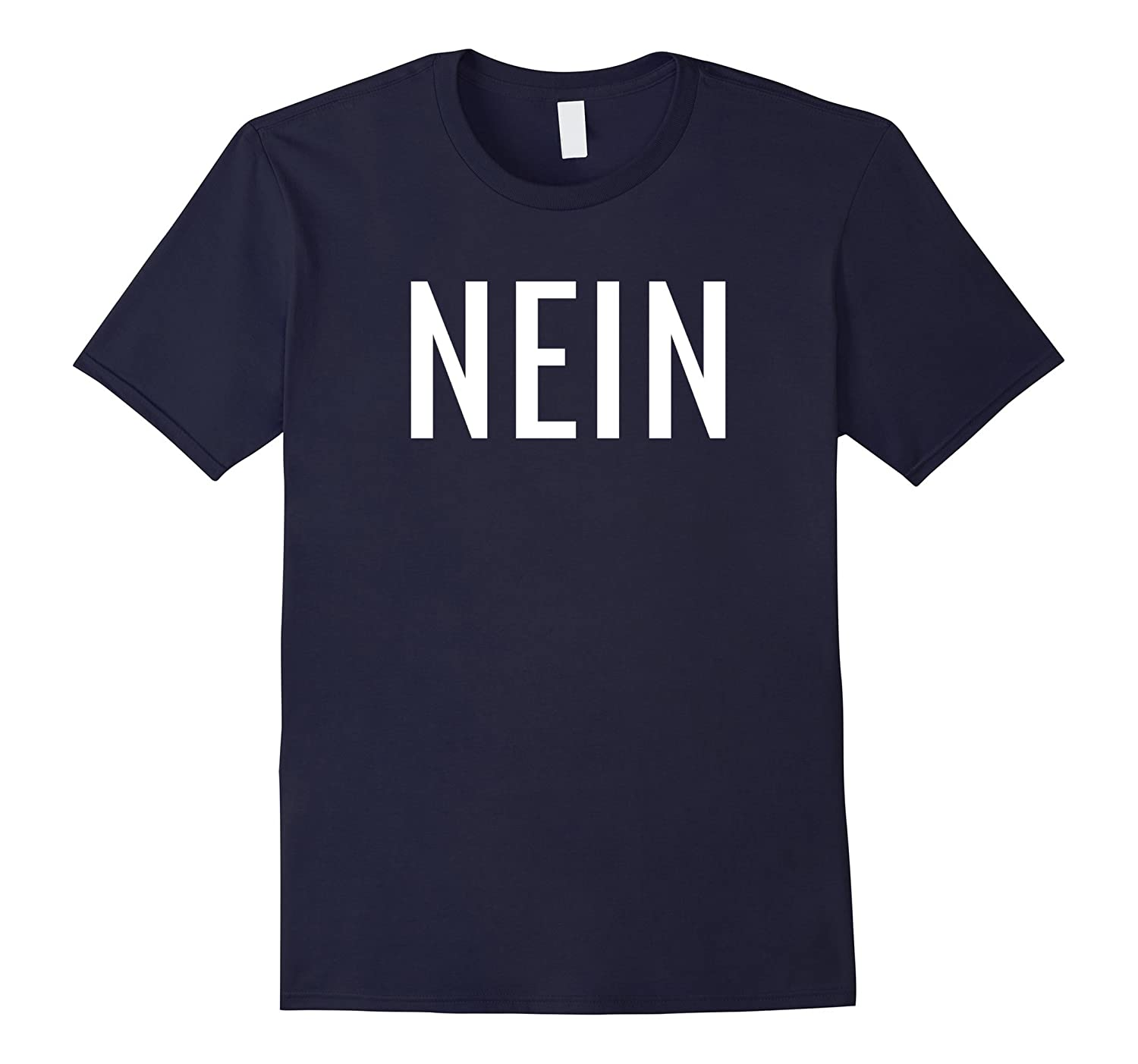 German Nein Shirt No Saying T-Shirt-Rose