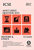 ICSE Most Likely Question Sets History & Civics (Old Edition)